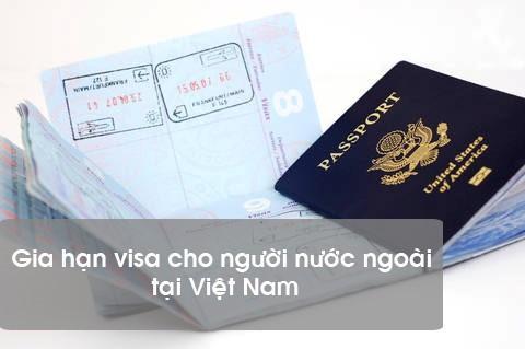 Gia hạn visa Việt Nam cho người nước ngoài năm 2020 - Phí gia hạn
