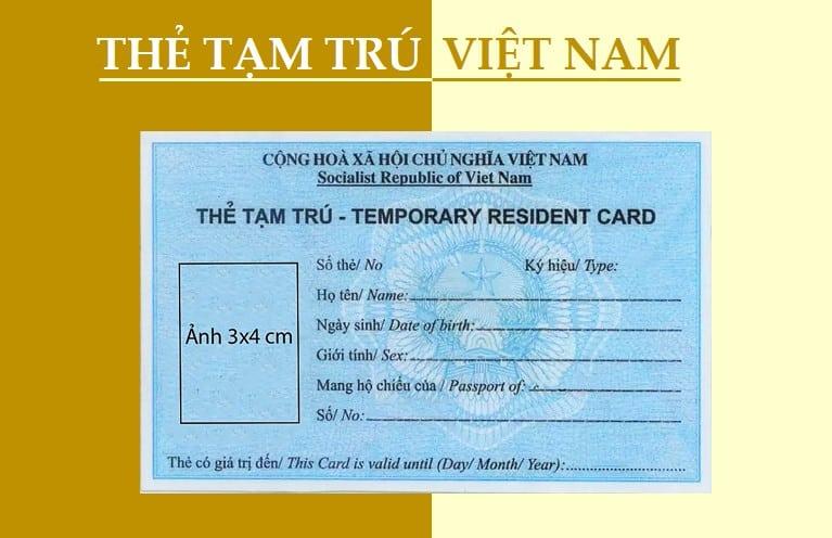 Mẫu thẻ tạm trú cho người nước ngoài tại Việt Nam