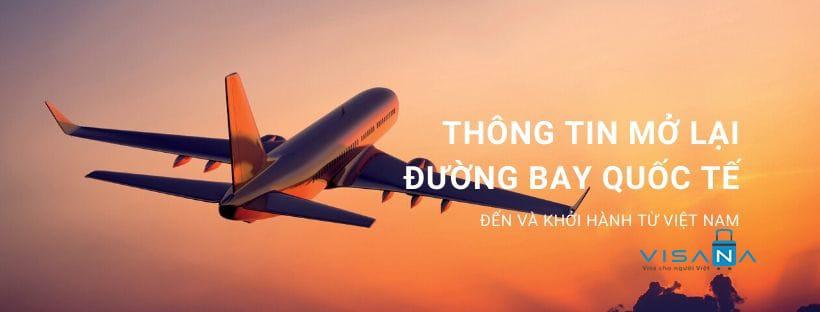 Cập nhật thông tin về việc mở lại đường bay quốc tế đến và khởi hành từ Việt Nam - VISANA