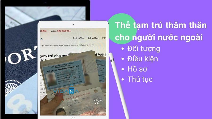 Tổng hợp thông tin về thẻ tạm trú thăm thân Việt Nam