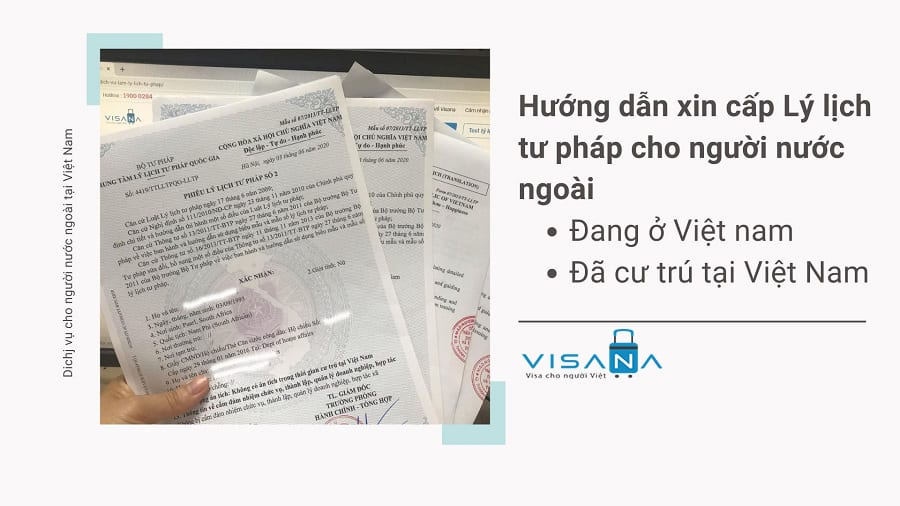 Hướng dẫn xin cấp Lý lịch tư pháp cho người nước ngoài tại Việt nam