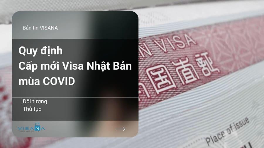 Quy định xin visa Nhật Bản mùa COVID - VISANA