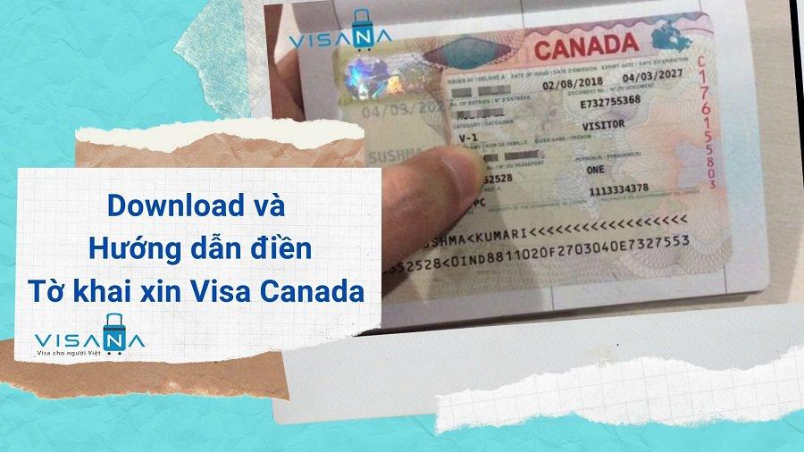 Download và hướng dẫn điền tờ khai xin visa Canada - VISANA
