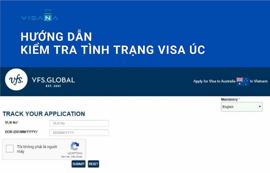 Hướng dẫn kiểm tra tình trạng visa Úc - VISANA