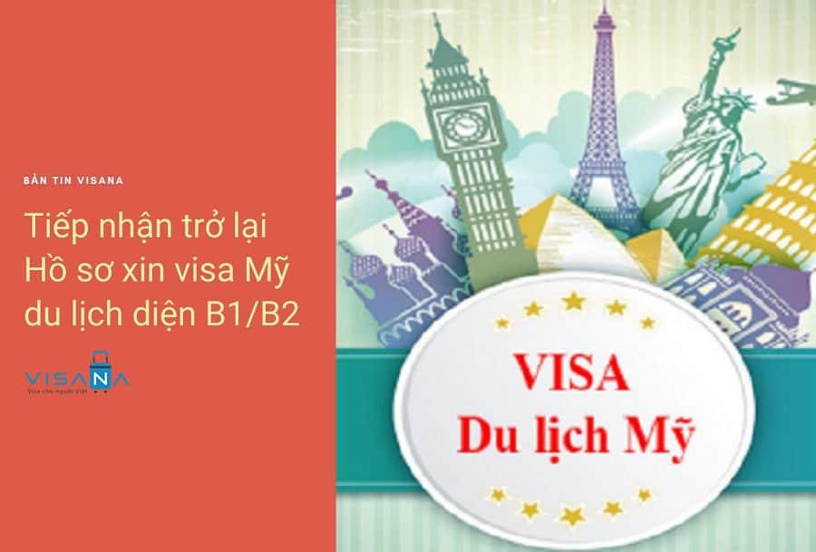 Sứ quán Mỹ tiếp nhận trở lại hồ sơ xin visa Mỹ du lịch